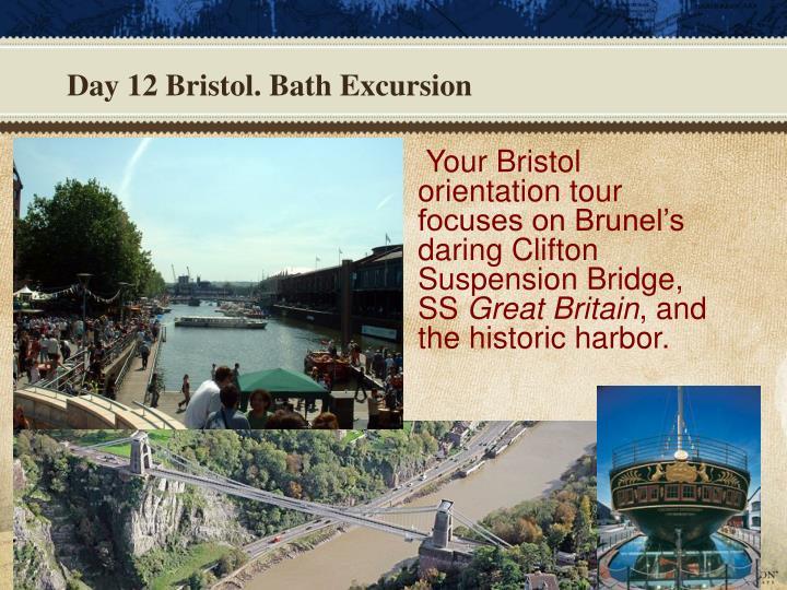 Day 12 Bristol. Bath Excursion