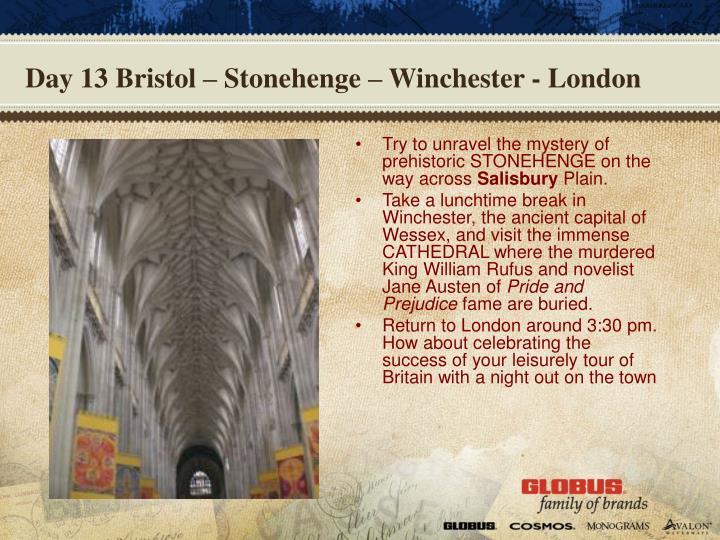 Day 13 Bristol – Stonehenge – Winchester - London