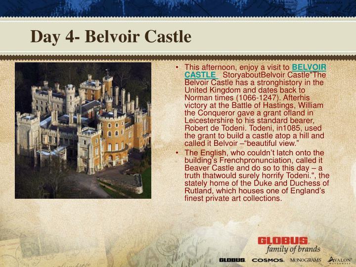 Day 4- Belvoir Castle