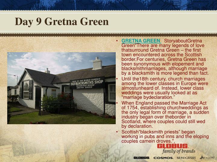 Day 9 Gretna Green