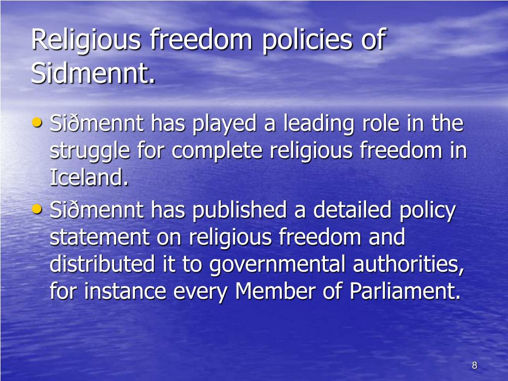 Religious freedom policies of Sidmennt.