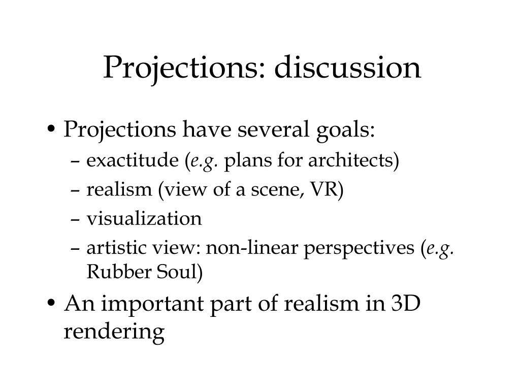 Projections: discussion