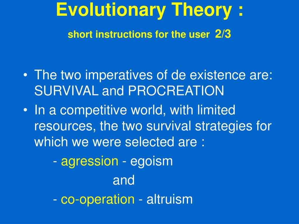 Evolutionary Theory :
