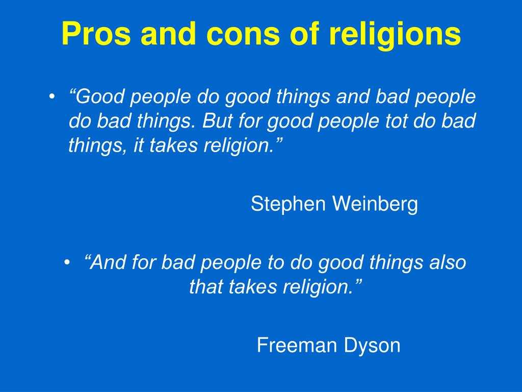 Pros and cons of religions