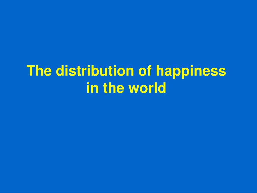 The distribution of happiness in the world
