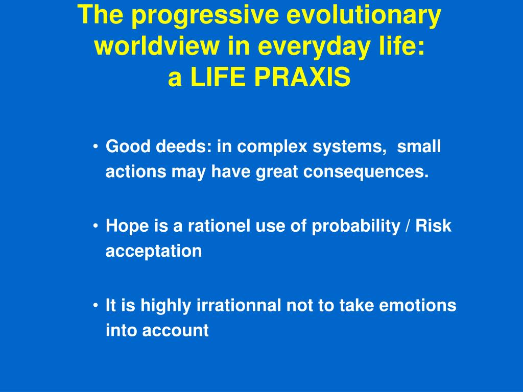 The progressive evolutionary worldview in everyday life