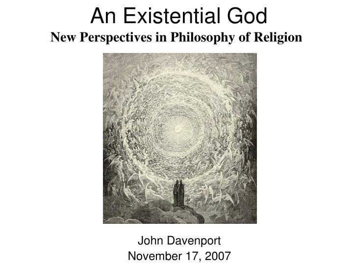 An existential god new perspectives in philosophy of religion l.jpg