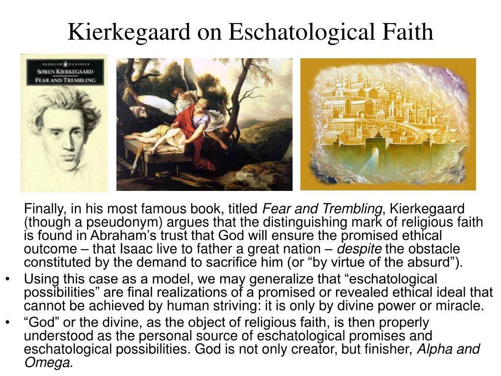 Kierkegaard on Eschatological Faith
