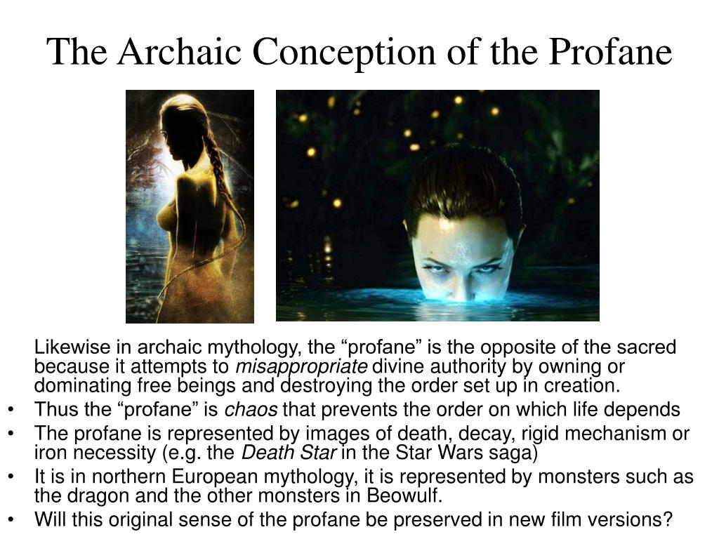 The Archaic Conception of the Profane