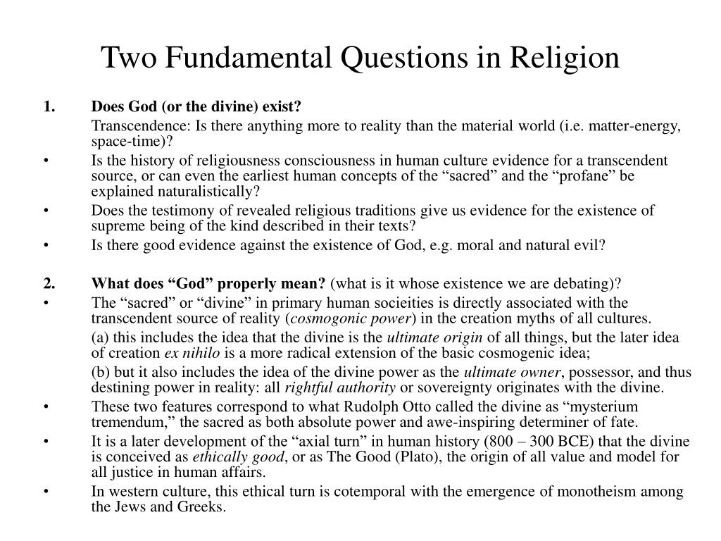 Two Fundamental Questions in Religion