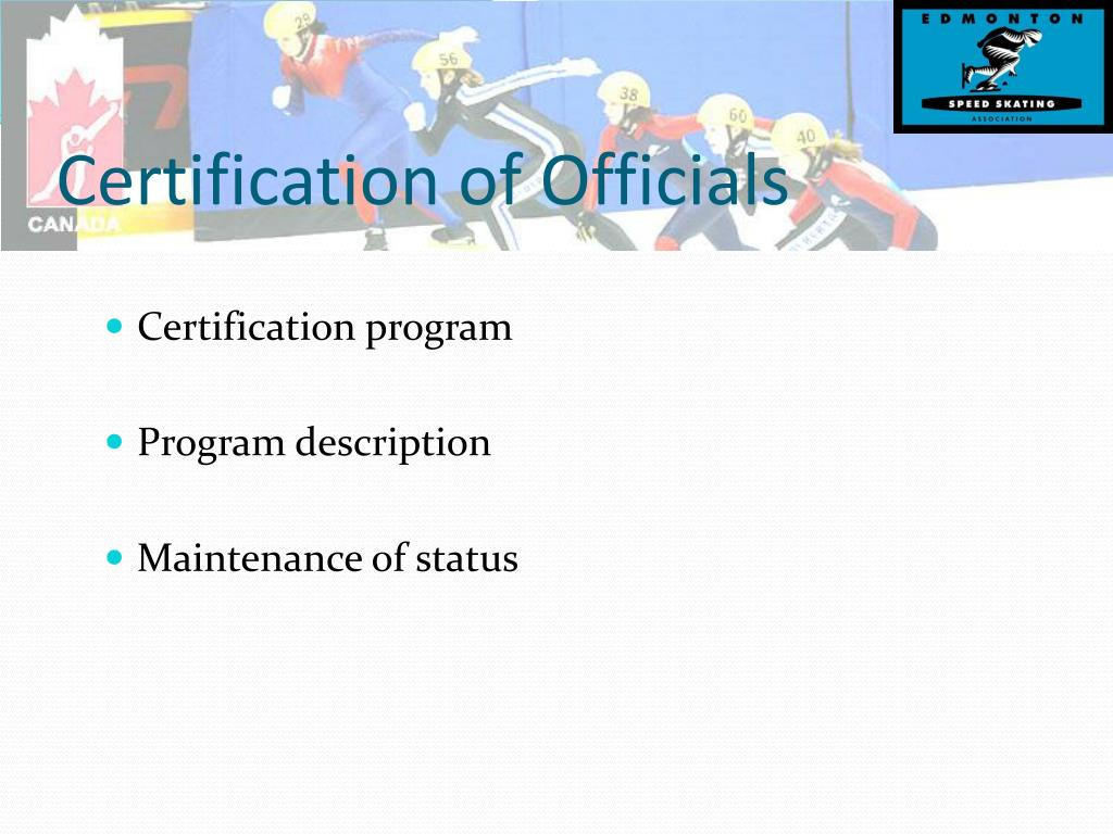Certification of Officials