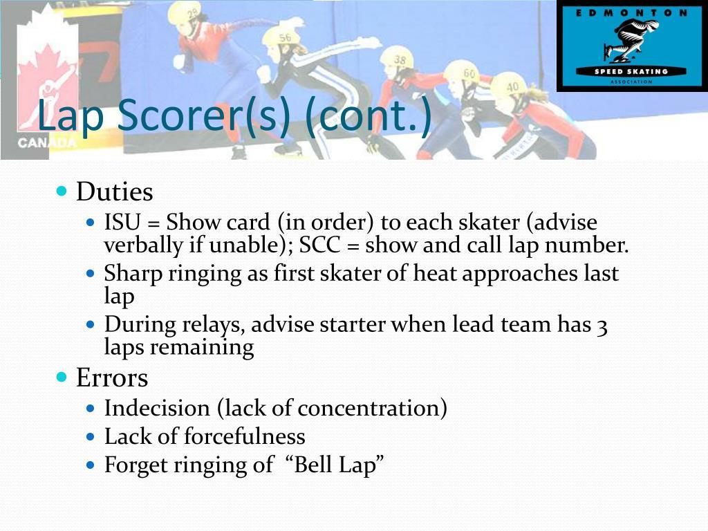 Lap Scorer(s) (cont.)