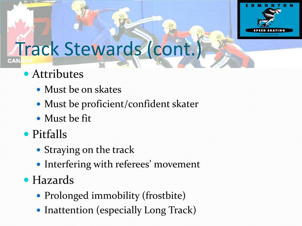 Track Stewards (cont.)