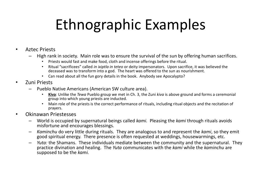 Ethnographic Examples