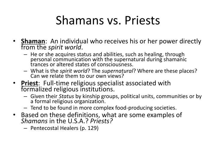 Shamans vs priests