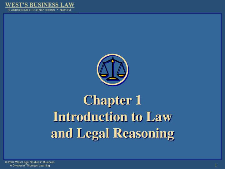 Chapter 1 introduction to law and legal reasoning