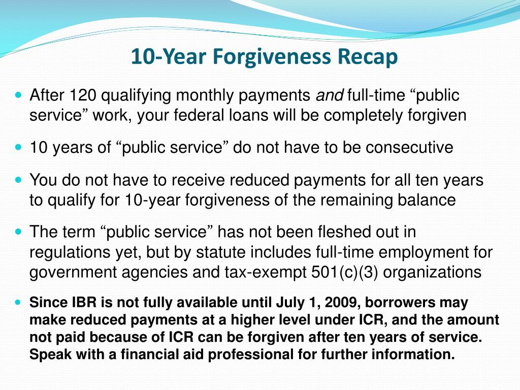 10-Year Forgiveness Recap