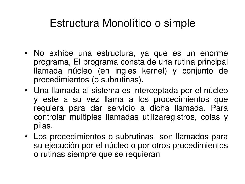 Estructura Monolítico o simple