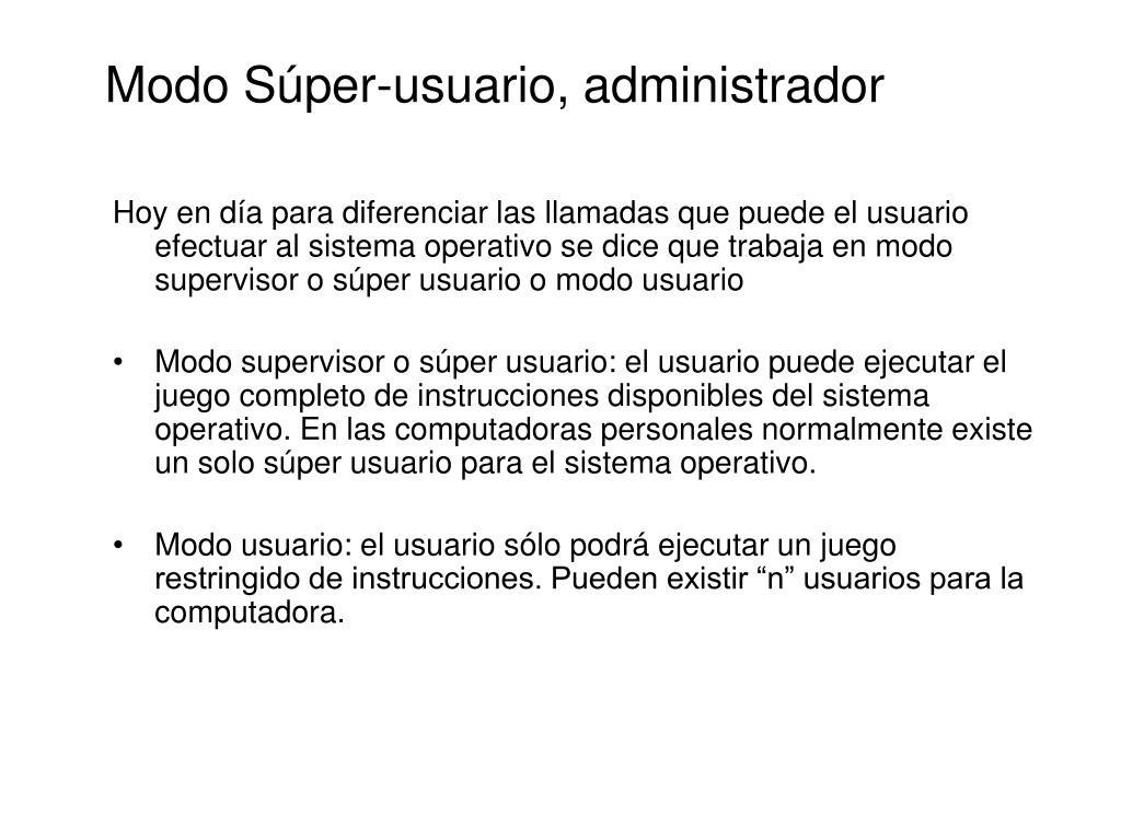 Modo Súper-usuario, administrador