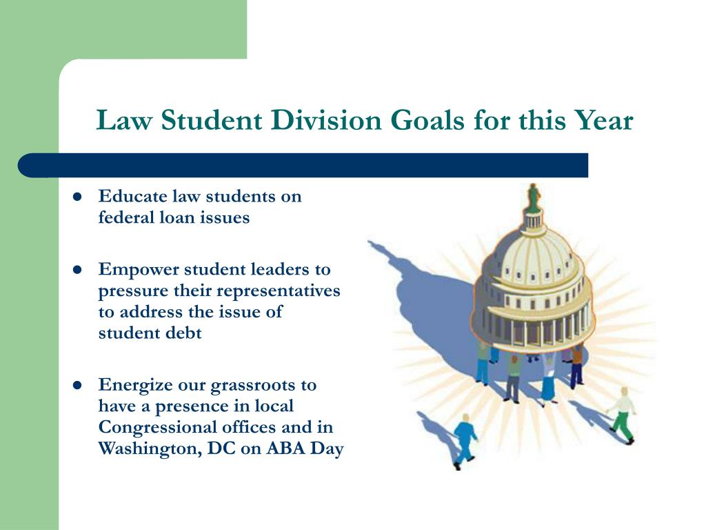 Law Student Division Goals for this Year