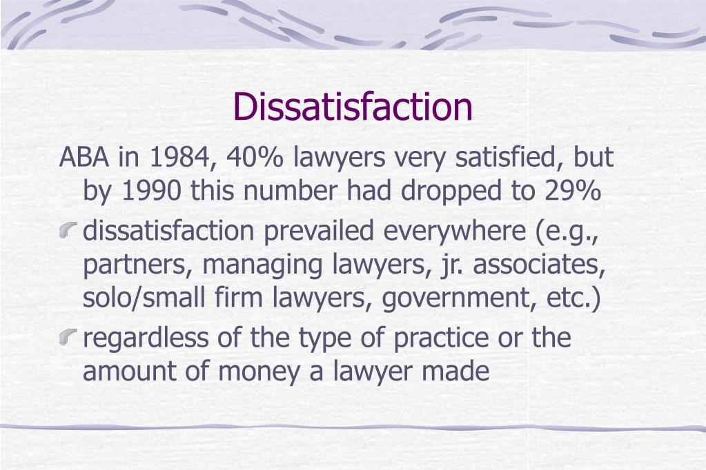Dissatisfaction