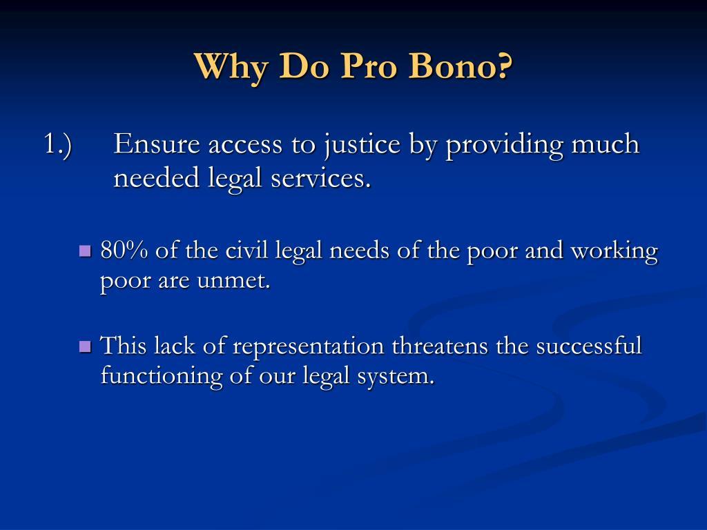 Why Do Pro Bono?