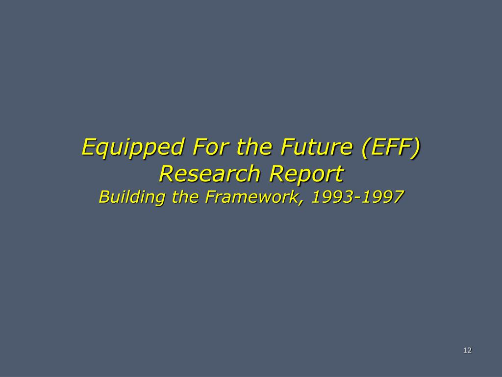 Equipped For the Future (EFF) Research Report