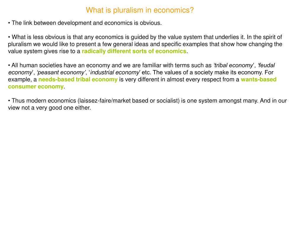 What is pluralism in economics?