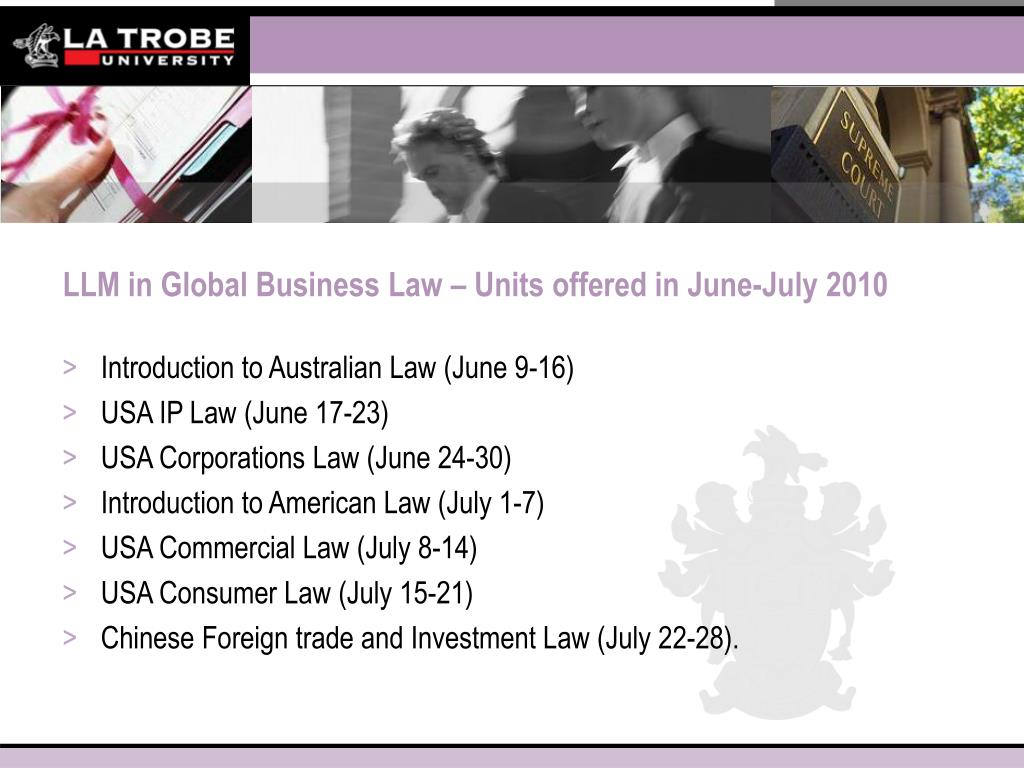 LLM in Global Business Law – Units offered in June-July 2010