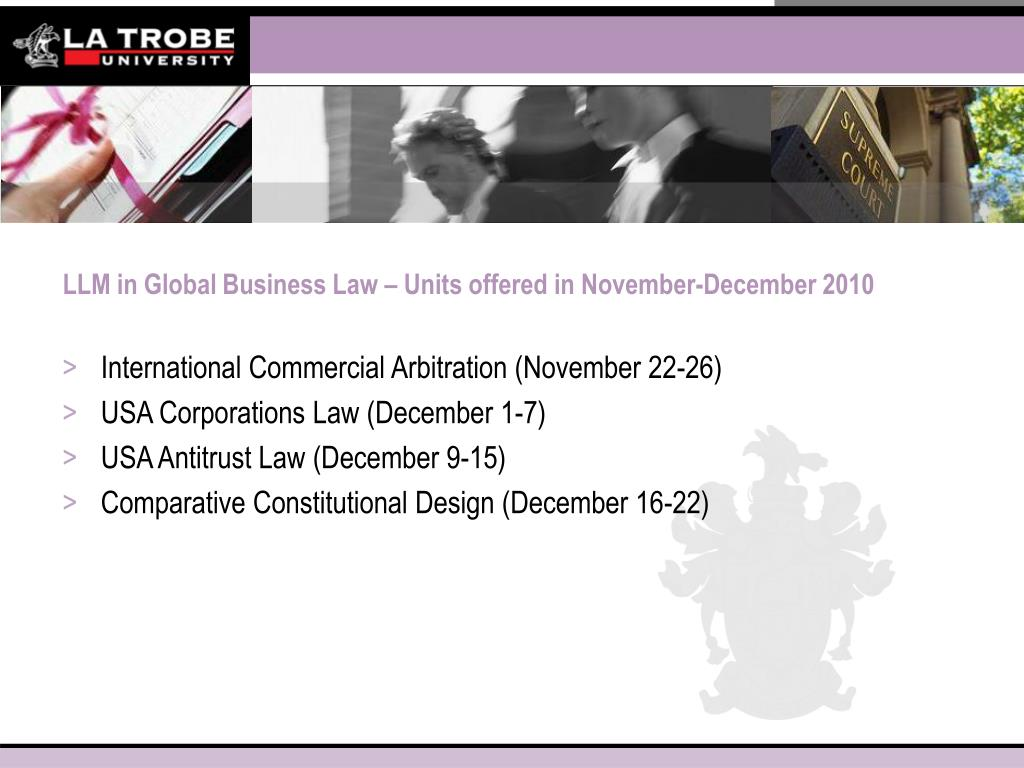 LLM in Global Business Law – Units offered in November-December 2010