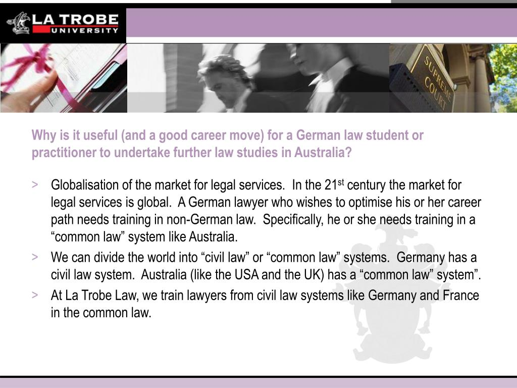 Why is it useful (and a good career move) for a German law student or practitioner to undertake further law studies in Australia?