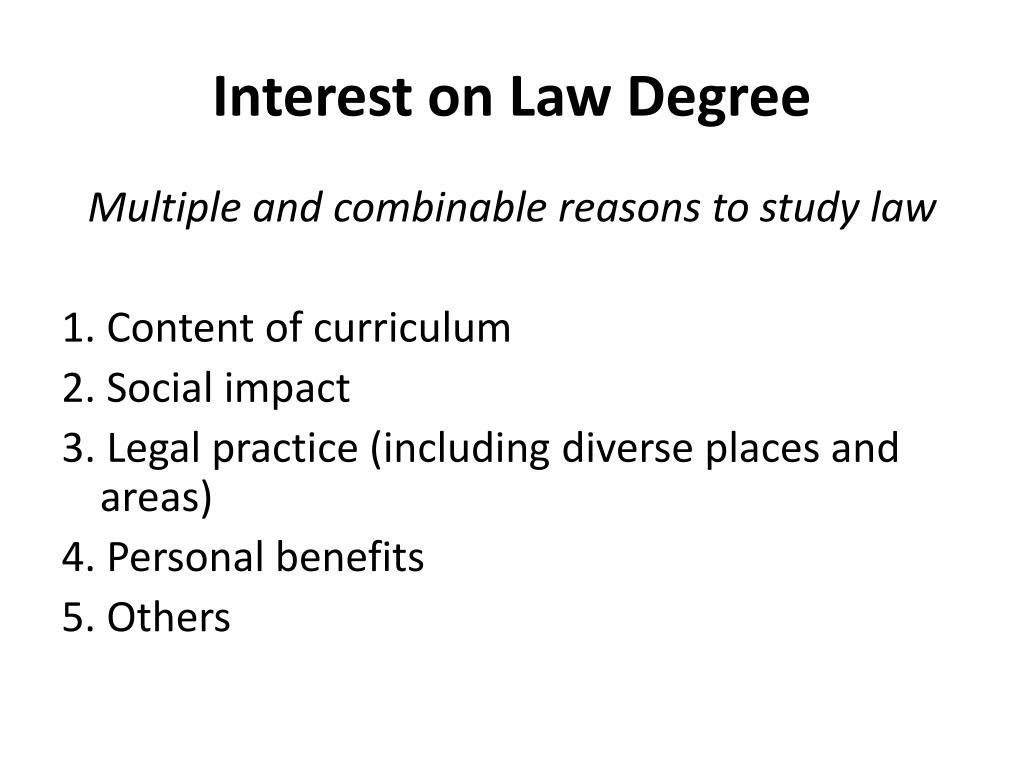 Interest on Law Degree
