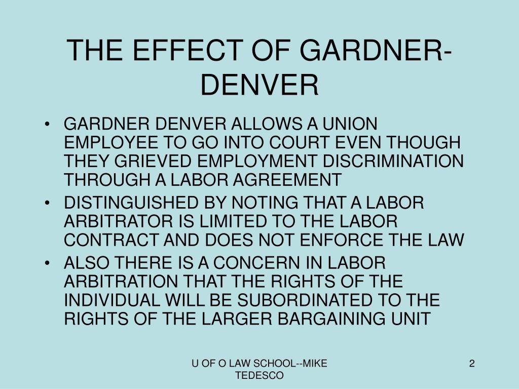 THE EFFECT OF GARDNER-DENVER