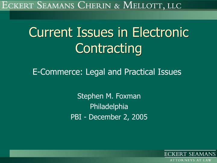Current issues in electronic contracting l.jpg