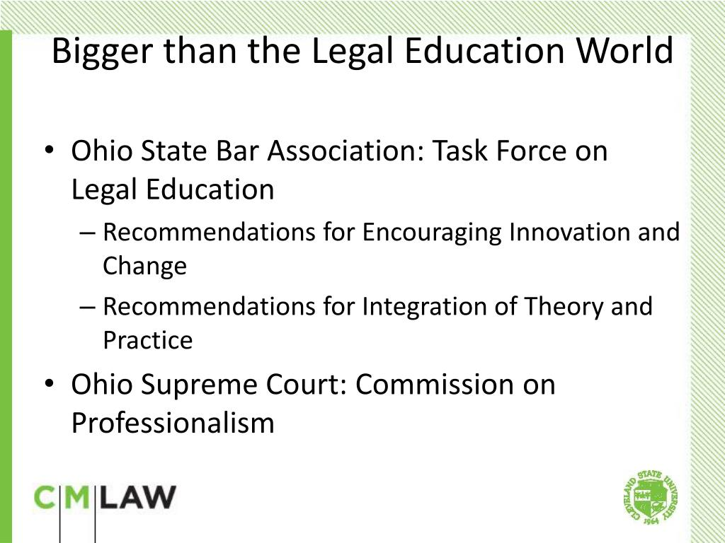 Ohio State Bar Association: Task Force on Legal Education