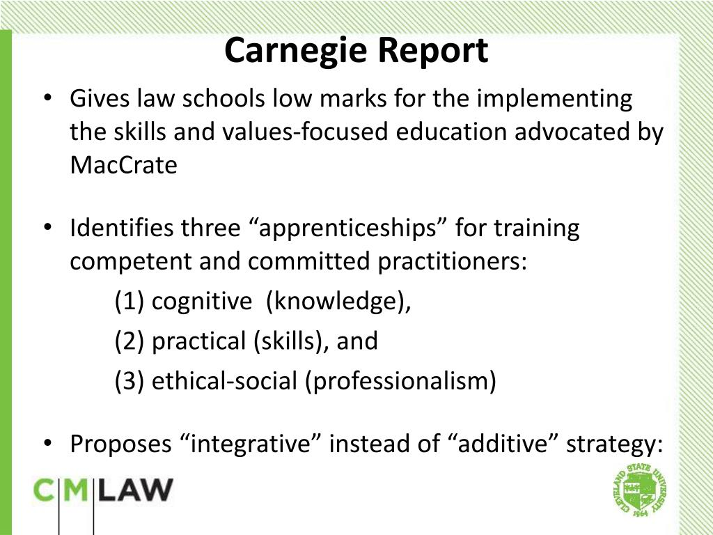 Gives law schools low marks for the implementing the skills and values-focused education advocated by MacCrate