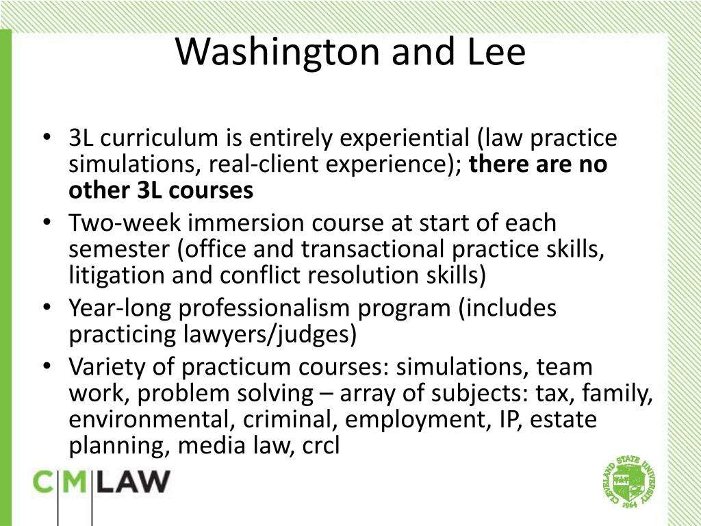 3L curriculum is entirely experiential (law practice simulations, real-client experience);