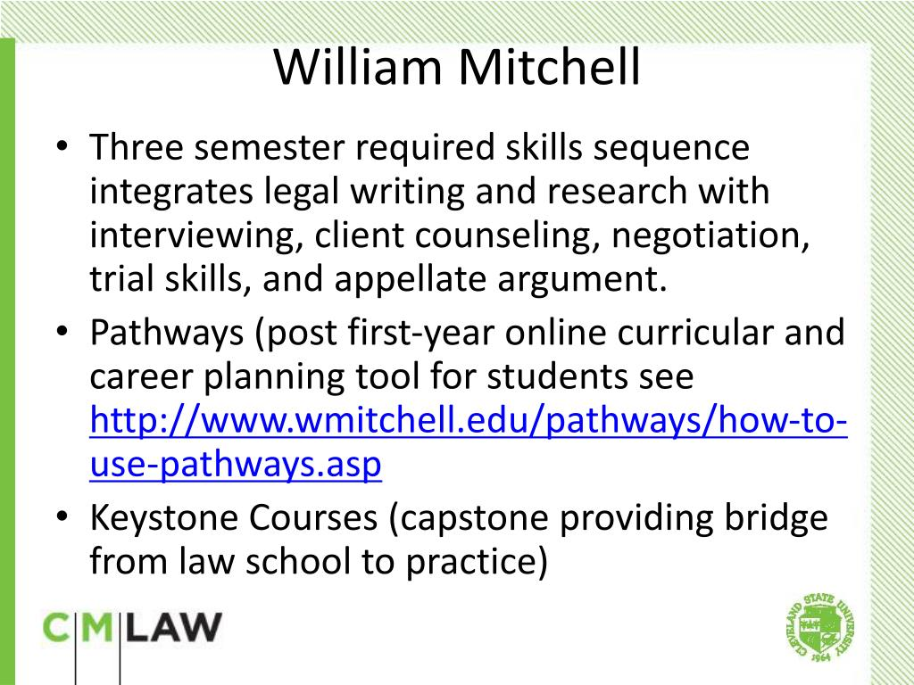 Three semester required skills sequence integrates legal writing and research with interviewing, client counseling, negotiation, trial skills, and appellate argument.