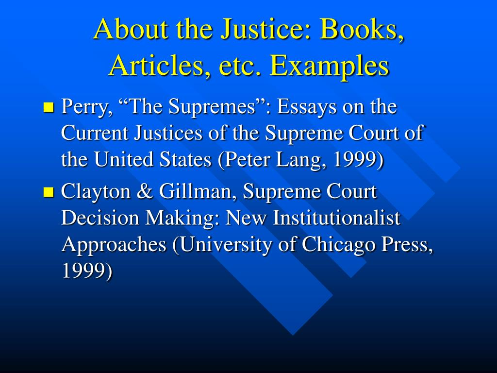 About the Justice: Books, Articles, etc. Examples