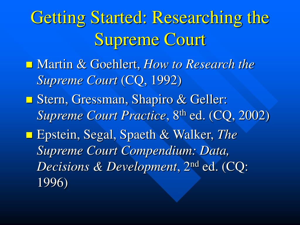 Getting Started: Researching the Supreme Court