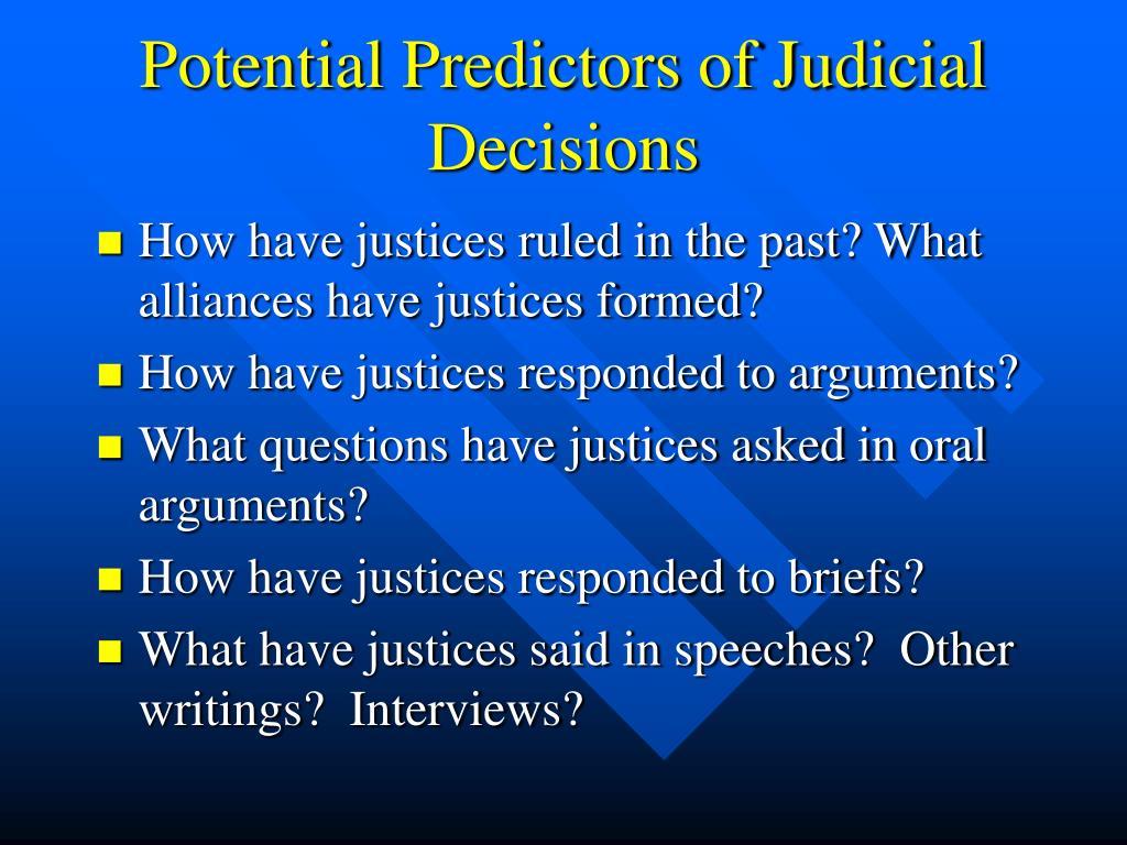 Potential Predictors of Judicial Decisions