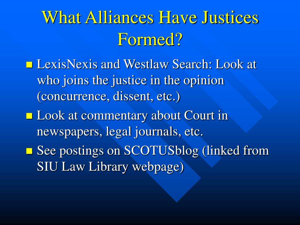 What Alliances Have Justices Formed?