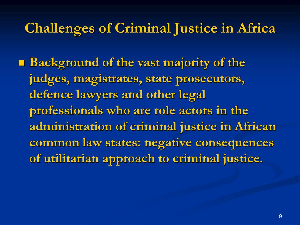 Challenges of Criminal Justice in Africa
