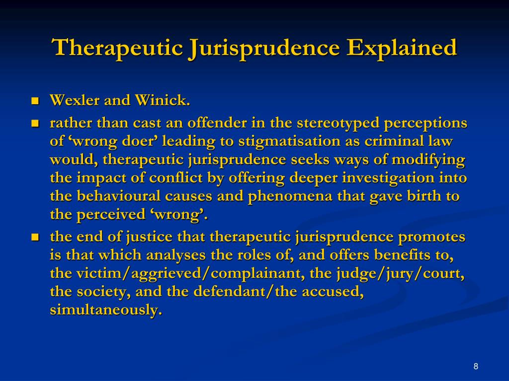 Therapeutic Jurisprudence Explained