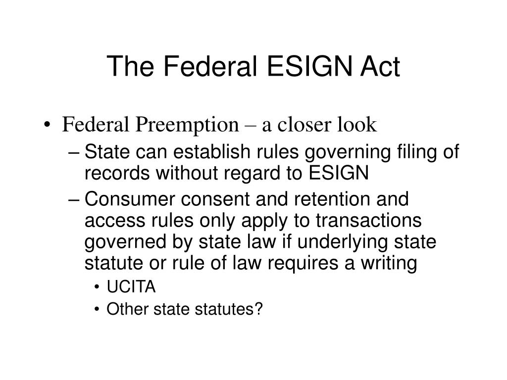 The Federal ESIGN Act