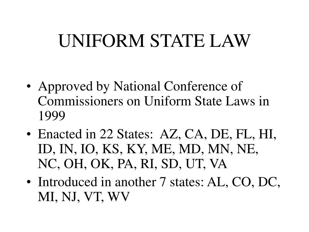 UNIFORM STATE LAW