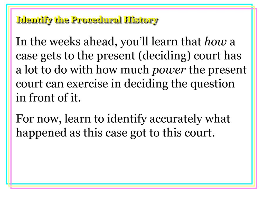 Identify the Procedural History