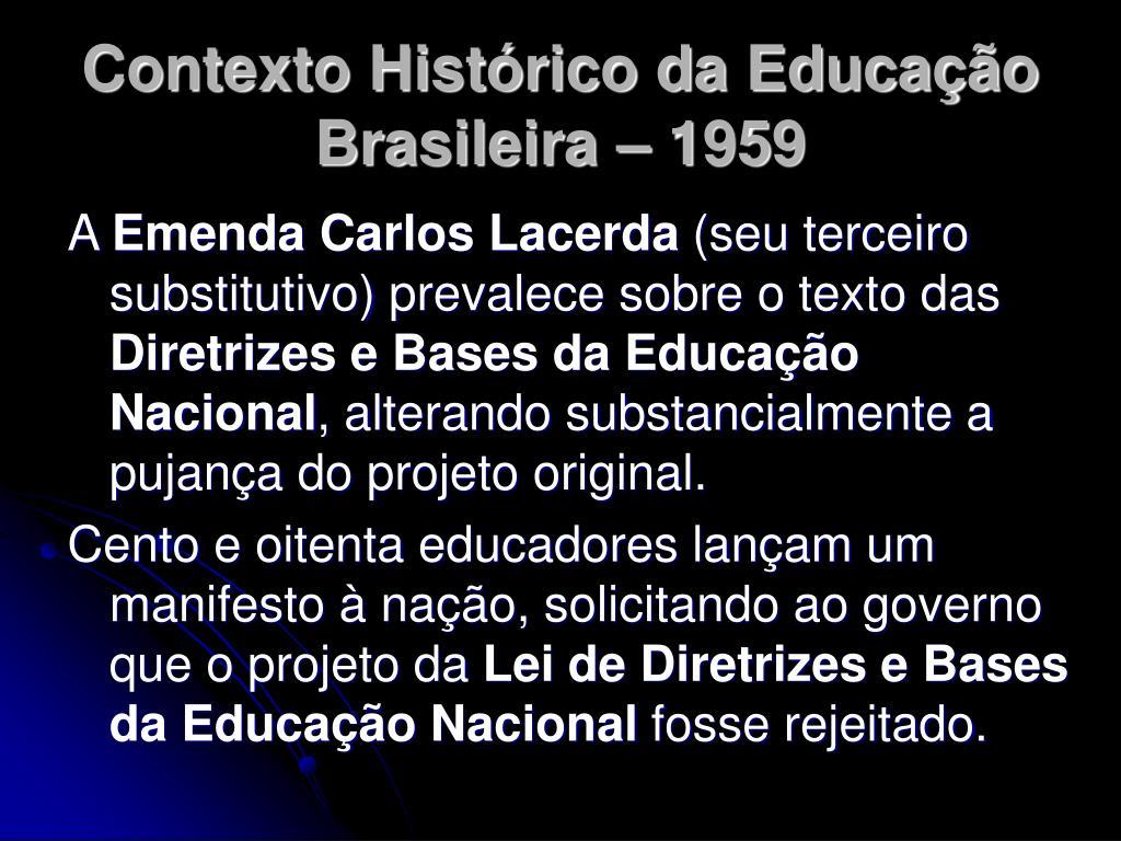 Contexto Histórico da Educação Brasileira – 1959