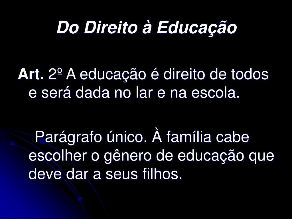 Do Direito à Educação