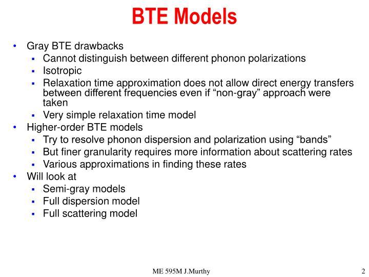 BTE Models